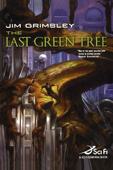 2006The Last Green Tree